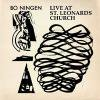 BO NINGEN / Live At St. Leonards Church (10