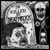 VARIOUS / Killed by Deathrock, Vol. 1 (LP)<img class='new_mark_img2' src='//img.shop-pro.jp/img/new/icons50.gif' style='border:none;display:inline;margin:0px;padding:0px;width:auto;' />