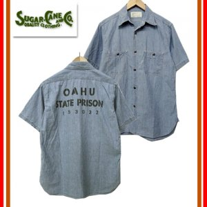 SC37938 5oz BLUE CHAMBRAY SHIRT 「OAHU STATE PRISON」